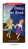 Sister Daisy Sister Rose